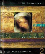 osho in search of the miraculous vol 2