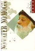 osho no water no moon