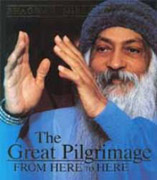 osho the great pilgrimage