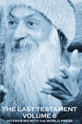 osho the last testament vol 6