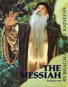 osho the messiah vol 1