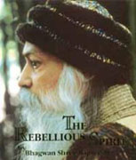 osho the rebellious spirit