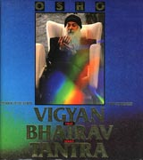 osho vigyan bhairav tantra vol 1