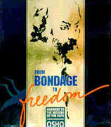 osho from bondage to freedom